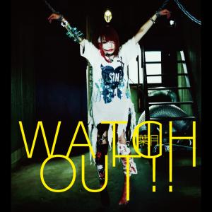葉月アルバム「WATCH OUT!!」